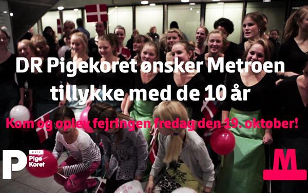 Event arrangeret med DR Pigekoret i anledning af Metroens 10-års fødselsdag